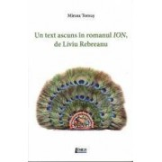 Un text ascuns in romanul Ion de Liviu Rebereanu - Mircea Tomus