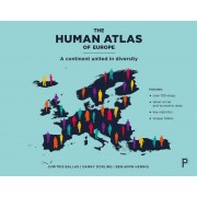 The Human Atlas of Europe: A Continent United in Diversity, Paperback
