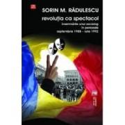 Revolutia ca spectacol - Sorin M. Radulescu