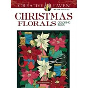 Creative Haven Christmas Florals Coloring Book, Paperback/Jessica Mazurkiewicz