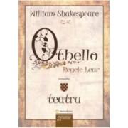 Othello. Regele Lear - William Shakespeare