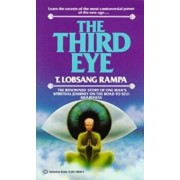 The Third Eye: The Renowned Story of One Man's Spiritual Journey on the Road to Self-Awareness, Paperback/T. Lobsang Rampa