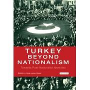 Turkey Beyond Nationalism. Towards Post-Nationalist Identities, Paperback/***