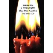 Sabidur a Y Ense anzas del Rab Najm n de Breslov (Sijot Haran), Paperback/Rabi Najman De Breslov