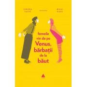 Femeile vin de pe Venus, barbatii de la baut (eBook)
