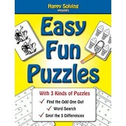 Easy, Fun Puzzles: Word Search, Find the Odd One Out and Spot the Differences, Paperback/Editor of Happy Solving