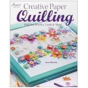 Creative Paper Quilling: Home Decor, Jewelry, Cards & More!