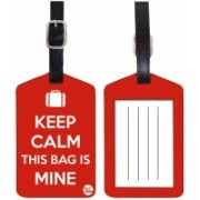 Nutcaseshop KEEP CALM IT'S MINE (RED) Luggage Tag(Multicolor)