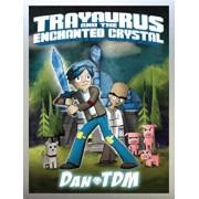 Dantdm: Trayaurus and the Enchanted Crystal, Hardcover/Dantdm