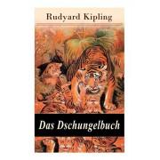 Das Dschungelbuch: Moglis Siegeslied + Toomai, der Liebling der Elefanten + Des Knigs Ankus + Tiger - Tiger! + Rikki-Tikki-Tavi ..., Paperback/Rudyard Kipling