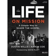 Life on Mission: A Simple Way to Share the Gospel - Bible Study Book, Paperback/North American Mission Board