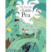 The Tiny Tale of Little Pea, Hardcover