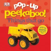 Pop-Up Peekaboo: Things That Go, Hardcover