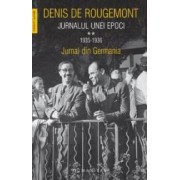 Jurnalul unei epoci Vol.2 1935-1936 - Denis de Rougemont