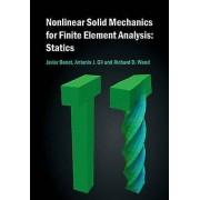 Nonlinear Solid Mechanics for Finite Element Analysis Statics by Ja...