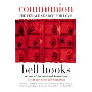 Communion: The Female Search for Love, Paperback