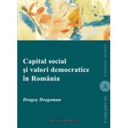 Capital social si valori democratice in Romania