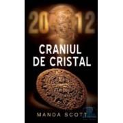 Craniul de cristal - Manda Scott