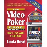 The Video Poker Edge: How to Play Smart and Bet Right, Paperback