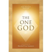 The One God, Paperback/Marshall Vian Summers