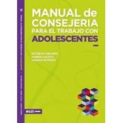 Manual de Consejer a Para El Trabajo Con Adolescentes, Paperback/Esteban Obando