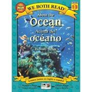About the Ocean/Acerca del Oceano, Paperback/Sindy McKay