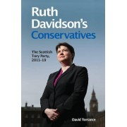 Fightback the Revival of the Scottish Conservative Party par David Torrance