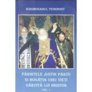 Parintele Justin Parvu si bogatia unei vieti daruita lui Hristos - vol. I - Ieromonahul Teognost