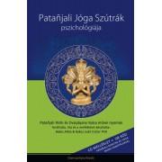 Bakos Attila, Bakos Judit - Patanjali Jóga Szútrák pszichológiája