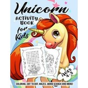 Unicorn Activity Book for Kids Ages 4-8: A Fun Kid Workbook Game For Learning, Coloring, Dot to Dot, Mazes, Word Search and More!, Paperback/Activity Slayer