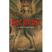 The Devil: A New Biography, Hardcover/Philip C. Almond