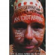 Karl Pilkington An Idiot Abroad: The Travel Diaries of Karl Pilkington