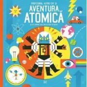 Profesorul Astro Cat si Aventura Atomica