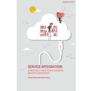 Service Integration: A Practical Guide to Multivendor Service Management