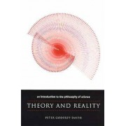 Theory and Reality by Peter GodfreySmith