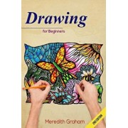 Drawing: Drawing Art for Beginners: Doodle Patterns and Shapes, the Ultimate Guide to Get Inspired and Create Doodle Art!, Paperback/Meredith Graham
