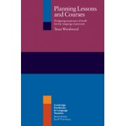 Planning Lessons and Courses: Designing Sequences of Work for the Language Classroom