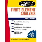 Schaum's Outline of Finite Element Analysis, Paperback/George R. Buchanan