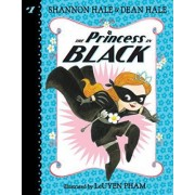The Princess in Black by Shannon Hale