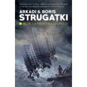 Picnic la marginea drumului - Arkadi si Boris Strugatki