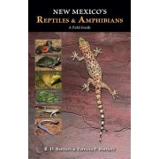 New Mexico's Reptiles and Amphibians: A Field Guide, Paperback