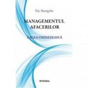 Managementul afacerilor. Calea chinezeasca