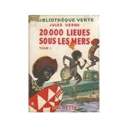 20 000 lieues sous les mers Tome I : Tour du monde sous-marin - Jules Verne - Livre