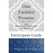 One Faithful Promise: Participant Guide