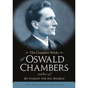 The Complete Works of Oswald Chambers, Hardcover/Oswald Chambers