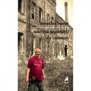 Odeleta societatii de consum./Romulus Bucur