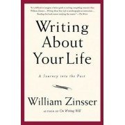 Writing about Your Life: A Journey Into the Past, Paperback