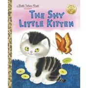 The Shy Little Kitten, Hardcover/Cathleen Schurr