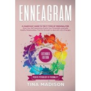 Enneagram: #1 Made Easy Guide to the 9 Type of Personalities. Grow Your Self-Awareness, Evolve Your Personality, and build Health, Paperback/Tina Madison