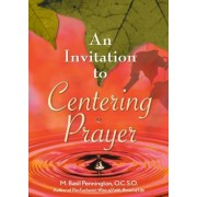 An Invitation to Centering Prayer: Including an Introduction to Lectio Divina, Paperback